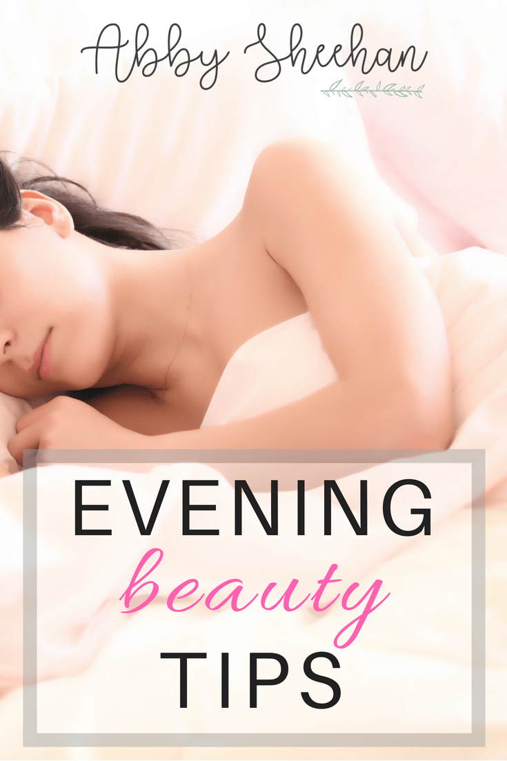 The best evening and nighttime beauty tips you need to achieve relaxing beauty sleep and wake up feeling refreshed and beautiful! #eveningbeautytips #nighttimebeautytips #beautytips #beautysleep #beautyhacks